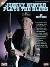 Toby Wine: Johnny Winter Plays the Blues by Toby Wine (Paperback, 2011)