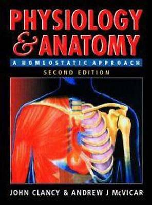 Physiology and Anatomy, 2Ed: A Homeostatic Approach-ExLibrary