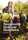 The Sustainable Fashion Handbook by Sandy Black, Hilary Alexander (Paperback, 2012)
