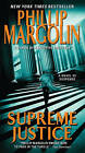 Supreme Justice: A Novel of Suspense by Phillip M. Margolin (Paperback, 2011)