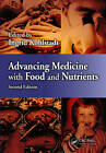 Advancing Medicine with Food and Nutrients by Taylor & Francis Inc (Hardback, 2013)