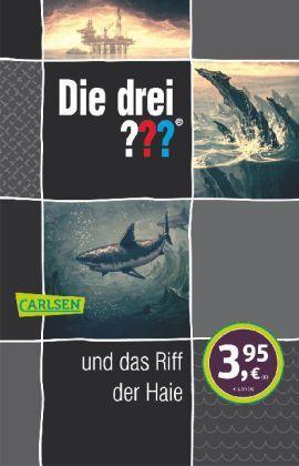 Arden, William - Die drei ???: Die drei ??? und das Riff der Haie /4