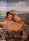 Moors & Tors: Classic Walks on the Upland Moors of the Peak District by Dennis Kelsall (Paperback, 2013)
