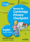 Cambridge Primary Revise for Primary Checkpoint English Study Guide by Stephanie Austwick (Hardback, 2013)