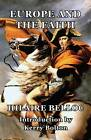 Europe and the Faith by Hilaire Belloc (Paperback, 2013)