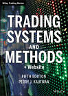 Trading Systems and Methods: + Website by Perry J. Kaufman (Hardback, 2013)
