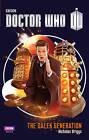 Doctor Who: The Dalek Generation by Nicholas Briggs (Hardback, 2013)