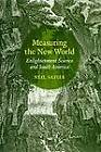 Measuring the New World: Enlightenment Science and South America by Neil Safier (Paperback, 2012)