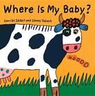 Where is My Baby? by Harriet Ziefert (Board book, 2012)