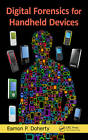 Digital Forensics for Handheld Devices by Eamon P. Doherty (Hardback, 2012)