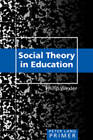 Social Theory in Education Primer by Philip Wexler (Paperback, 2008)