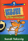 Super-saver Mouse to the Rescue by Sandi Toksvig (Paperback, 2013)