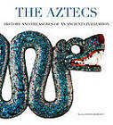 The Aztecs: History and Treasures of an Ancient Civilization by Davide Domenici (Paperback, 2012)