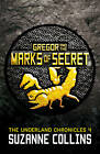 Gregor and the Marks of Secret by Suzanne Collins (Paperback, 2013)