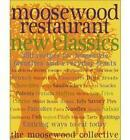 Moosewood Restaurant New Classics by Moosewood Collective (Paperback, 2001)