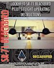 Lockheed Sr-71 Blackbird Pilot's Flight Operating Instructions (2010, Paperback)