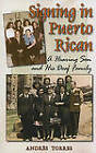 Signing in Puerto Rican - a Hearing Son and His Deaf Family by Andres Torres (Paperback, 2009)