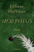 Morpheus von Jilliane Hoffman (2005, Gebunden)