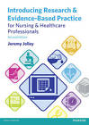 Introducing Research and Evidence-Based Practice for Nursing and Healthcare Professionals by Jeremy Jolley (Paperback, 2013)