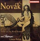 Vitezslav Novak - Novák: Lady Godiva/De profundis/Toman and the Wood Nymph (2000)