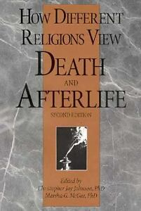 How-Different-Religions-View-Death-and-Afterlife-1998-Paperback-1998