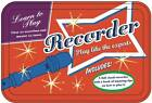 Learn to Play Recorder: Play Like the Experts by Advantage Publishers Group (Mixed media product, 2013)