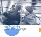Esprit Melancolique (2009)