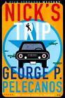 Nick's Trip von George P. Pelecanos (1999, Taschenbuch)