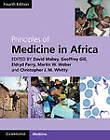 Principles of Medicine in Africa by Cambridge University Press (Hardback, 2013)