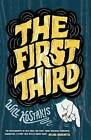 The First Third by Will Kostakis (Paperback, 2013)