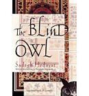 The Blind Owl by Sadegh Hedayat (Paperback / softback, 2010)