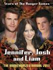 Jennifer, Josh, Liam: Stars of The Hunger Games: The Unauthorized Annual: 2013 by Penguin Books Ltd (Hardback, 2012)