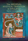The Medieval Mystical Tradition in England: Papers Read at Charney Manor, July 2011 (Exeter Symposium 8) by E. A. Jones (Hardback, 2013)