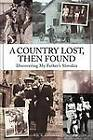 A Country Lost, Then Found by Rick Zednik (Paperback, 2012)