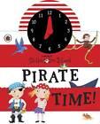 Ladybird Skullabones Island: Pirate Time! Clock Book by Fiona Munro (Board book, 2013)