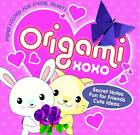 Origami XOXO: Paper Folding for Special Secrets by Susan Behar, Nick Robinson (Paperback, 2012)