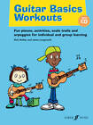 Guitar Basics Workouts by James Longworth, Nick Walker (Mixed media product, 2012)
