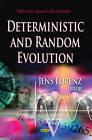 Deterministic & Random Evolution by Nova Science Publishers Inc (Hardback, 2013)
