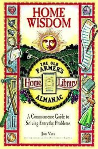 Home-Wisdom-A-Commonsense-Guide-to-Solving-Everyday-Problems-by-Jon-Vara-1