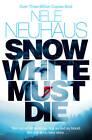 Snow White Must Die by Nele Neuhaus (Paperback, 2013)