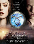 City of Bones: The Official Illustrated Movie Companion by Mimi O'Connor (Paperback, 2013)