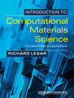 Introduction to Computational Materials Science: Fundamentals to Applications by Richard LeSar (Hardback, 2013)