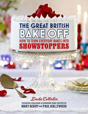 The Great British Bake Off: How to tu.., Linda Collister 9781849904636  Book