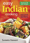 Easy Indian Cooking by Suneeta Vaswani (Paperback, 2013)