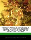 Angels and Evergreen : An Armchair Guide to Christmas Folklore and Traditions Around the World, Including the History Behind Santa Claus, Decorations, by Calista King (2011, Paperback)