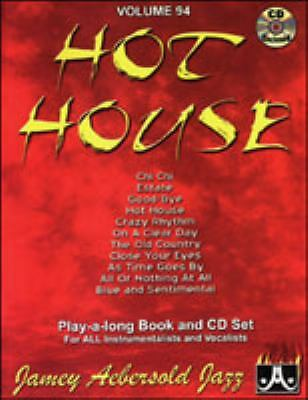 Jamey Aebersold Jazz Volume 94 - Hot House (Includes Play-Along CD)