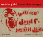 Revolution Graffiti: Street Art of the New Egypt by Mia Grondahl, Tristan Manco (Paperback, 2013)