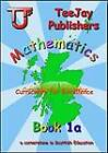 TeeJay CfE Maths: Textbook 1a by James Cairns, James Geddes, Tom Strang (Paperback, 2012)
