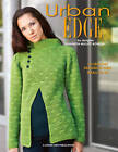 Urban Edge: 13 Crochet Designs in Sizes Small to 3X by Shannon Mullett-Bowlsby (Paperback, 2012)