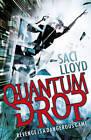 Quantum Drop by Saci Lloyd (Paperback, 2013)
